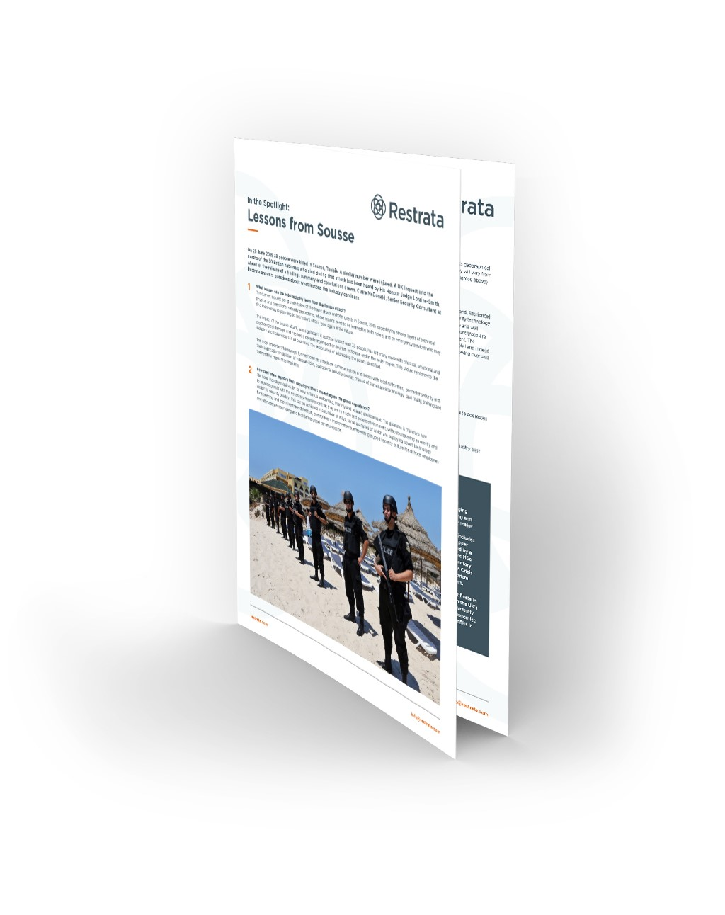 This document includes answers provided by Claire McDonald, Restrata Senior Security Consultant regarding lessons that can be learned after this devastating attack and what should be done within the tourism and leisure industry in order to prevent such attacks in the future.
